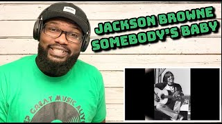 Jackson Browne - Somebody's Baby | REACTION