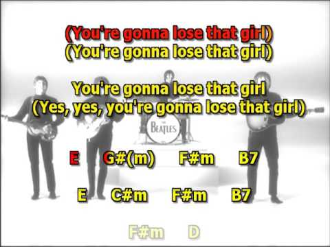 You're Going To Lose That Girl Beatles best karaoke instrumental lyrics chords