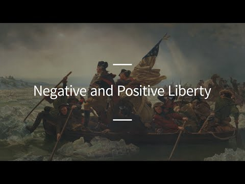 Excursions, Ep. 57: Negative and Positive Liberty