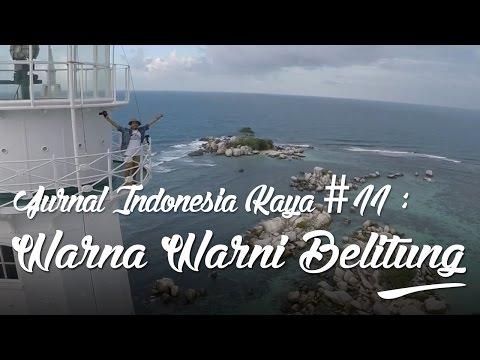 jurnal-indonesia-kaya-#11-:-warna-warni-belitung
