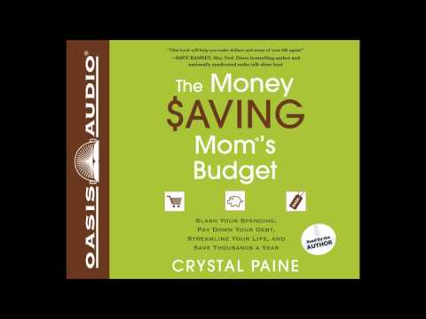 """The Money Saving Mom's Budget"" by Crystal Paine - Chapter 1"