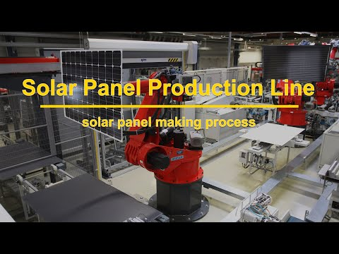 Solar Panel Production Line, Open Solar Factory Cheaper?solar panel making machines