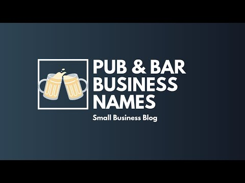 Creative Pub Bar Business Names