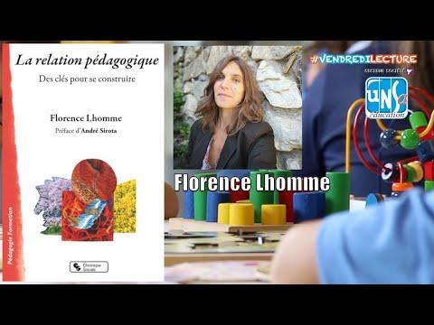 La relation pédagogique. Des clés pour se construire - Florence Lhomme