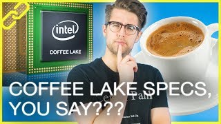 Leaked Coffee Lake specs, Vega pricing, The Internet bans neo-Nazis