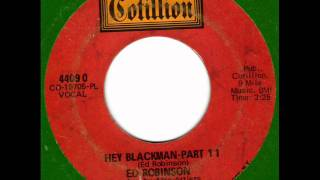 ED ROBINSON  Hey Blackman 70s Rare Soul