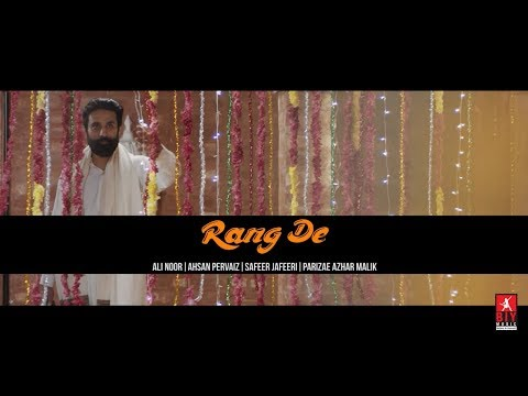Rang De - Official Music Video | BIY Music | Ali Noor | Parizae | Ahsan Parvez | Safeer Jaffery