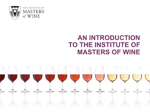 Introduction to the Institute of Masters of Wine