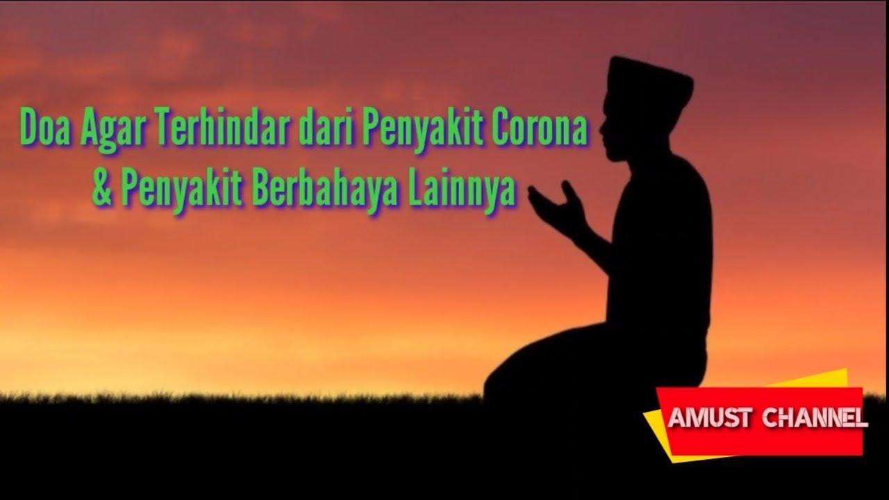 Doa Agar Terhindar dari Penyakit Corona & Penyakit Berbahaya Lainnya ...