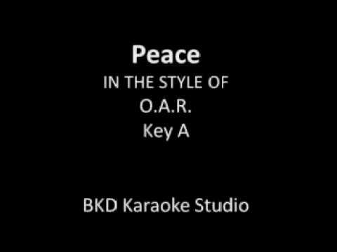 Peace (In the Style of O.A.R.) (Karaoke with Lyrics)