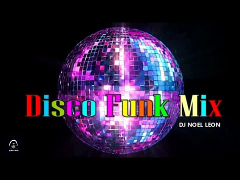 Classic Old School 70's & 80's Funky Disco Mix - Dj Noel Leon