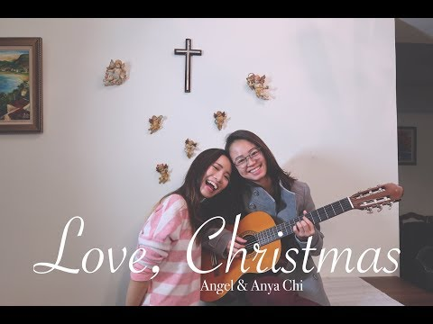 Love, Christmas (original Christmas song) Angel & Anya Chi