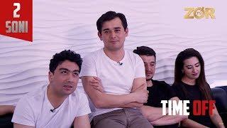 Time OFF 2-soni - Alisher Uzoqov, Bobur Yo'ldoshev, Adiz Rajabov (02.05.2017)