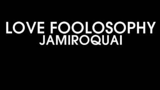 Jamiroquai - Love Foolosophy (Karaoke Instrumental)