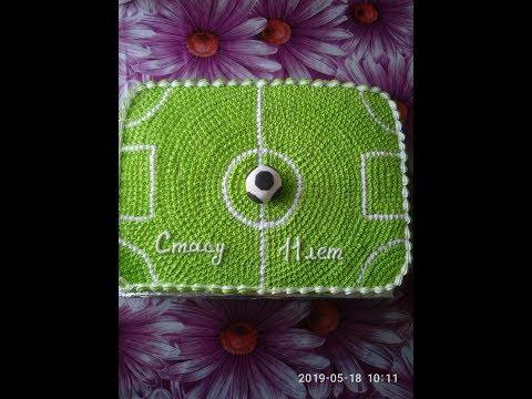 """Торт """" Футбольное поле""""""""...Cake """"Football Field"""" """"..."""