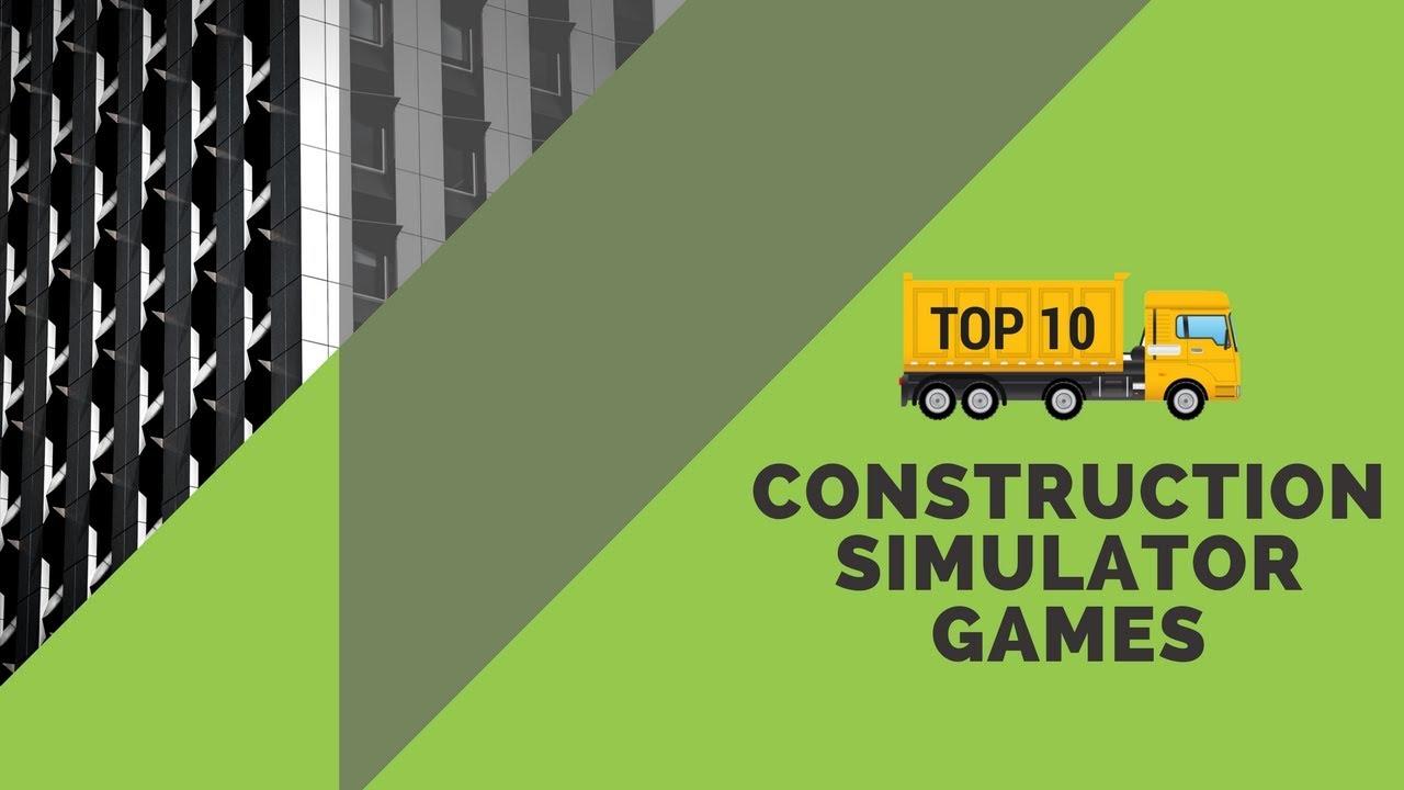 10 Best Construction Simulator Games - GenieBelt