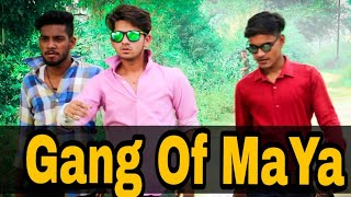 Gang Of MaYa | Top Real Team | Funny video ||Trt