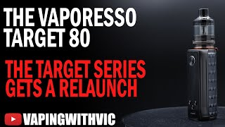 The Vaporesso Target 80 - Tнe old Target series gets a relaunch