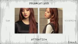 Dreamcatcher SuA & YooHyeon - Attention (Cover) Eng Lyrics -Charlie Puth-