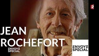 Envoyé spécial. Jean Rochefort - 30 juin 2005 (France 2)