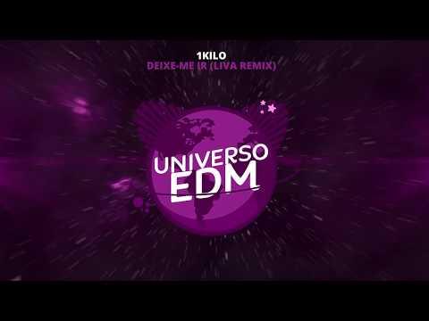 [Brazilian Bass] 1Kilo - Deixe-Me Ir (LIVA Remix)