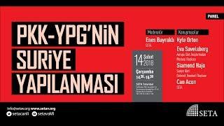 Panel: PKK-YPG'nin Suriye Yapılanması