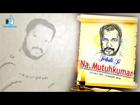 Tribute to Na Muthukumar | New Tamil Movie Songs | Audio Jukebox | Trend Music