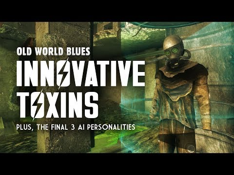 Old World Blues 12: Innovative Toxins - Plus, the 3 Final AI Personalities