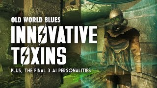 Old World Blues 12: Innovative Toxins - Plus, the 3 Final AI P…