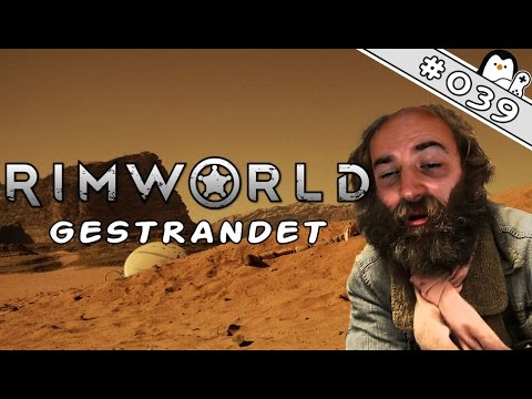 Let's Play RimWorld Deutsch #039 - Let the sun shine & Ende (Rimworld Gameplay German)