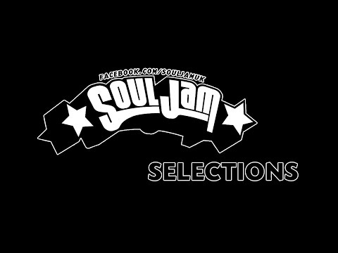 SoulJam Selections: Part 1.