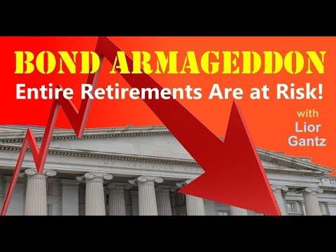 Bond Armageddon: Entire Retirements Are at Risk! with Lior Gantz