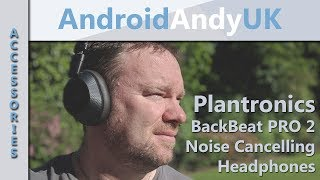 Plantronics Back Beat Pro 2 Unboxing and Review