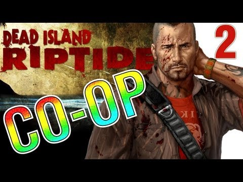 Dead Island Riptide Gameplay - Part 2