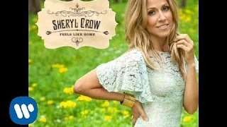 "Sheryl Crow - ""Crazy Ain't Original"" OFFICIAL AUDIO"