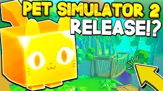 PET SIMULATOR 2 RELEASE!? *ALL YOU NEED TO KNOW!* Roblox