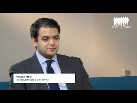"""""""Bankers & Bolsheviks"""": an interview with Hassan Malik"""