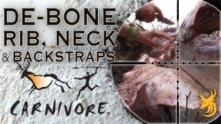 Carnivore: How to de-bone rib, neck and backstraps