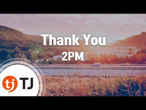 [TJ노래방] Thank You - 2PM / TJ Karaoke