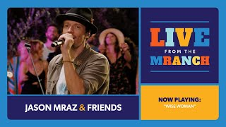 Jason Mraz - Wise Woman (Live from The Mranch)