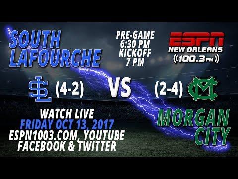 South Lafourche (4-2) vs. Morgan City (2-4)