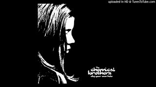 The Chemical Brothers - It Doesn't Matter