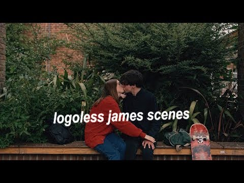 Download logoless the end of the fucking world scenes | james
