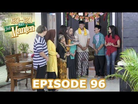 Kejutan Untuk Babeh - Kecil Kecil Mikir Jadi Manten Episode 96