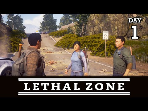 STARTING FROM ZERO AGAIN! LETHAL ZONE DAY 1   STATE OF DECAY 2