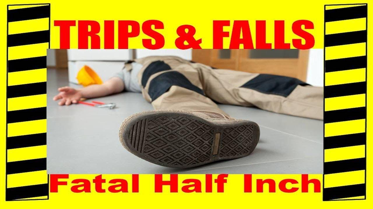 Slips Trips Falls