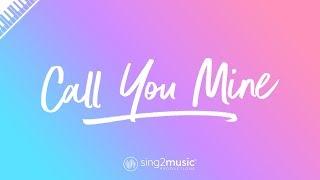 Call You Mine (Piano Karaoke) The Chainsmokers & Bebe Rexha