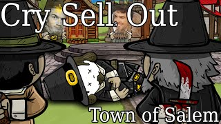 Cry Sells Out: Town of Salem