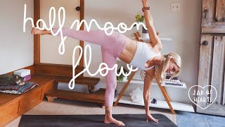 Yoga for you - Flow to Half Moon Pose (Ardha Chandrasana)