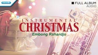 Instrumental Saxophone Christmas - Embong Rahardjo (full album audio)